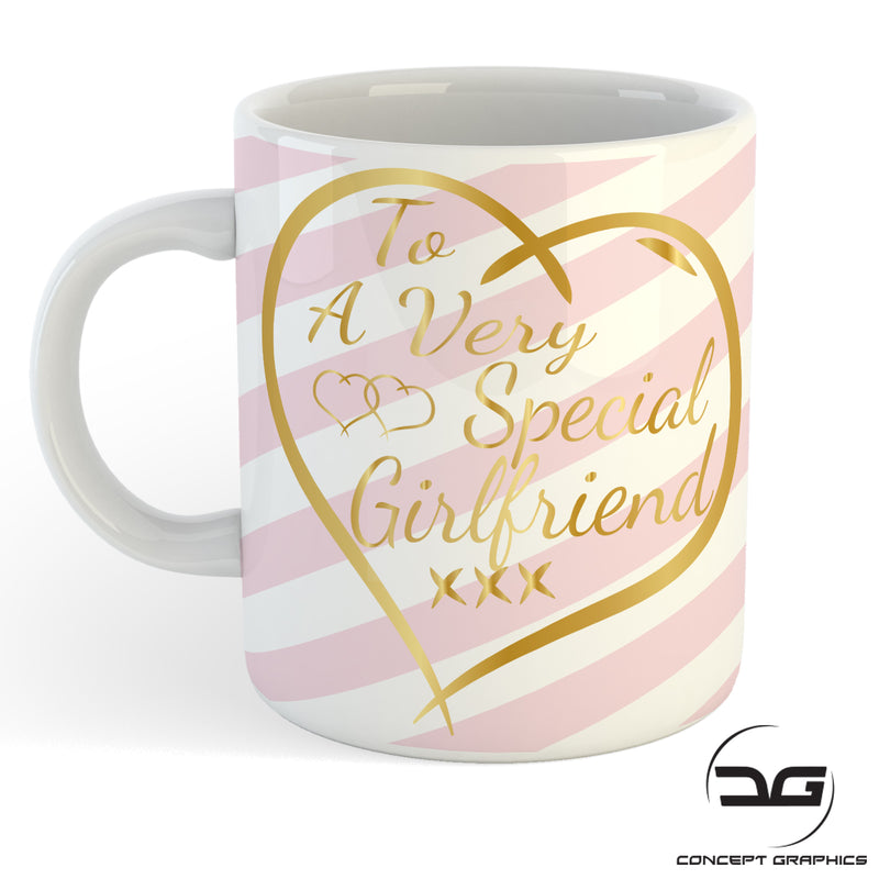 To A Very Special Girlfriend Valentines Day Gift Mug