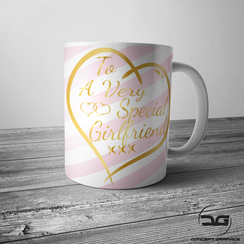 To A Very Special Girlfriend Valentines Day Gift Mug Cup Present
