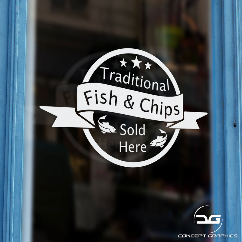 Traditional Fish & Chips Sold Here Window Door Business Sign