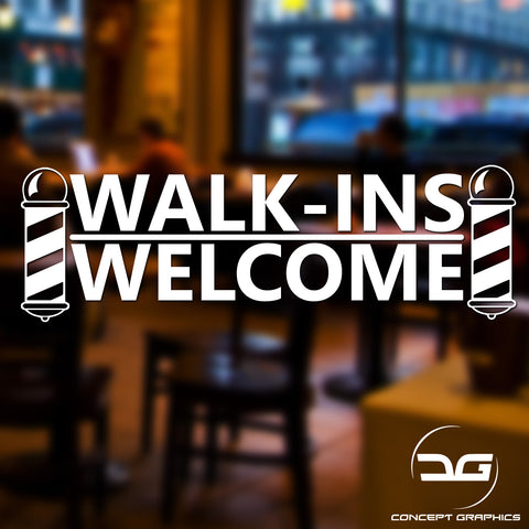 Barber Shop Walk-Ins Welcome Vinyl Decal Sticker Window Wall Sign