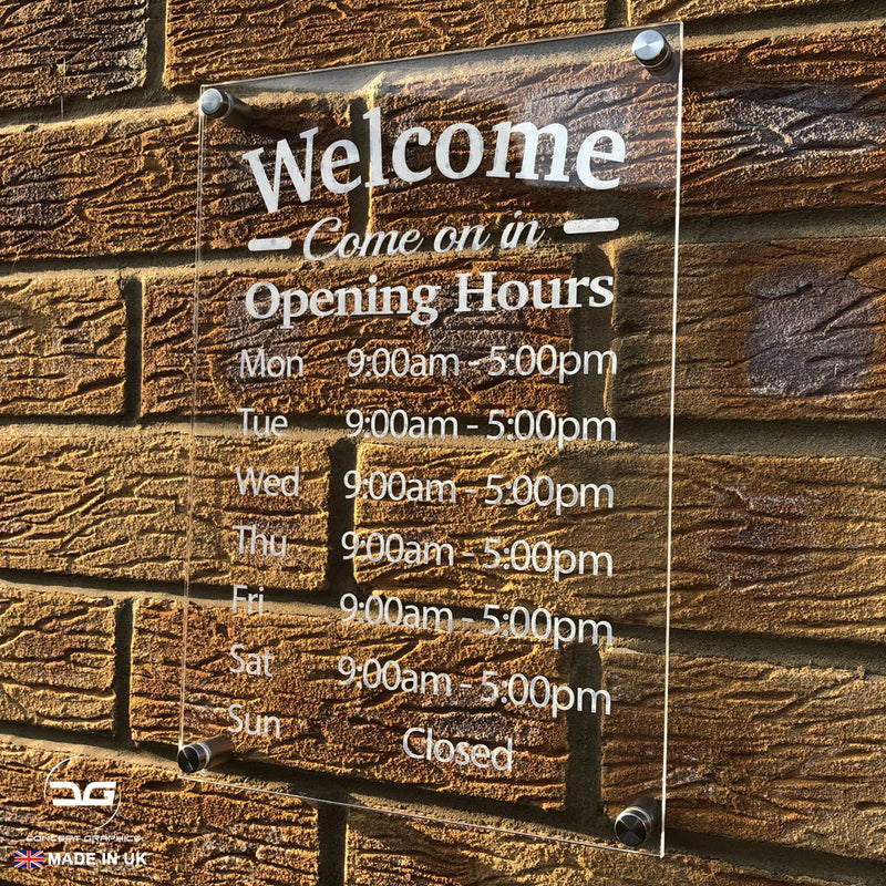 Welcome Wall Mounted Acrylic Opening Times Sign