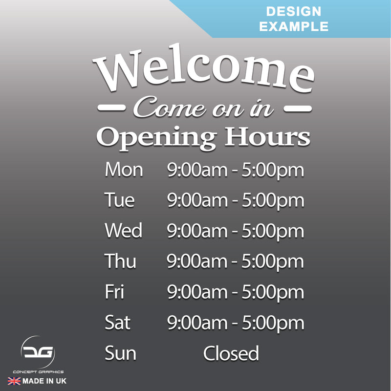 Welcome Come On In Wall Mounted Opening Times Sign Design