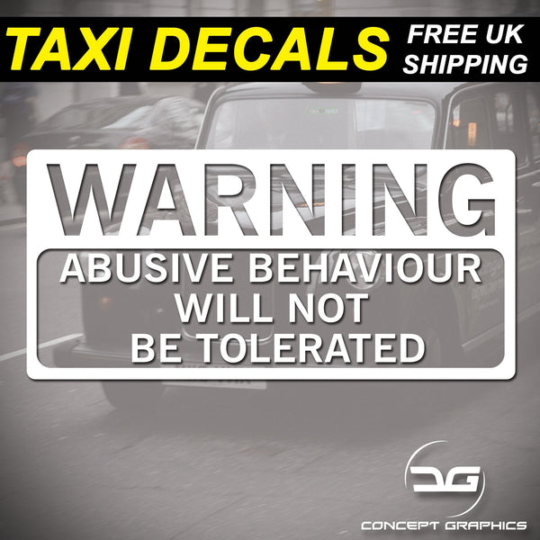 Warning Abusive Behaviour Will Not Be Tolerated Taxi Vinyl Decal Sticker