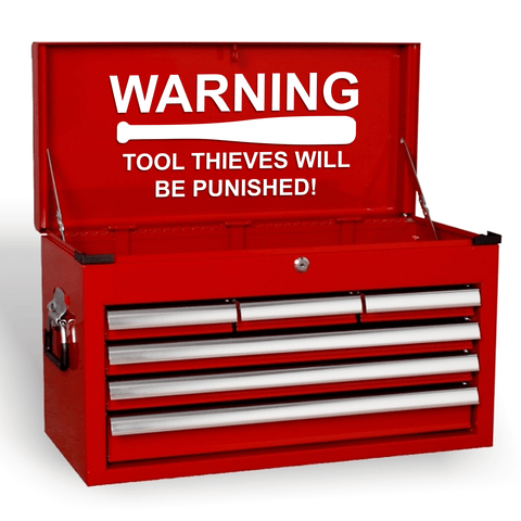 Warning Tool Thieves Will Be Punished Funny Novelty Garage Tool Box Joke Vinyl Decal Sticker