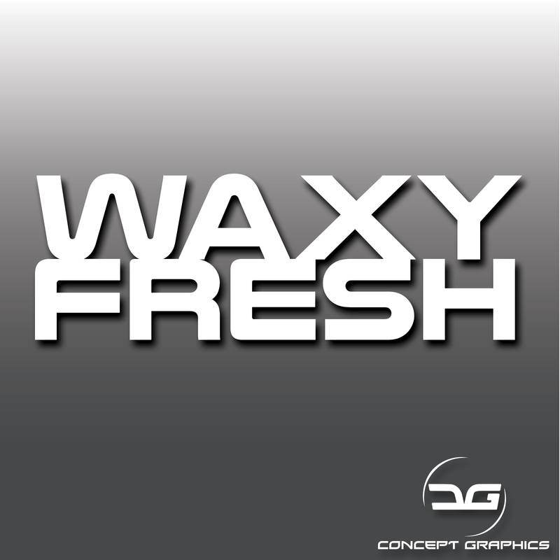 Waxy Fresh Detailing Vinyl Decal Sticker