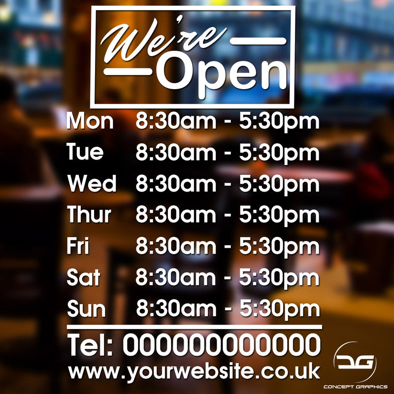 We're Open Personalised Opening Hours Times Window Vinyl Decal Sticker Sign