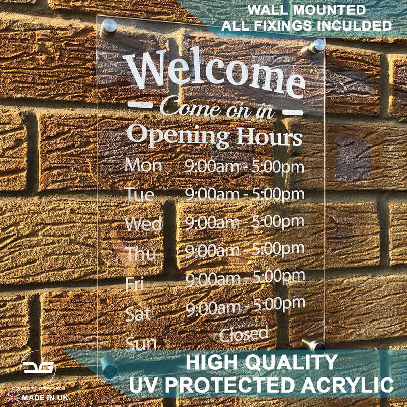 Welcome Wall Mounted Acrylic Opening Times/Hours Sign