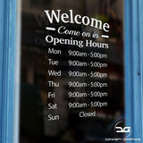Welcome Personalised Opening Times Window Door Sign Sticker