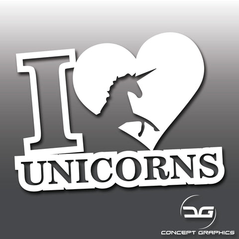 I Love Unicorns Funny Vinyl Decal Sticker