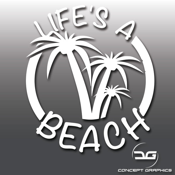 Life's A Beach Travel Car/Laptop Vinyl Decal Sticker