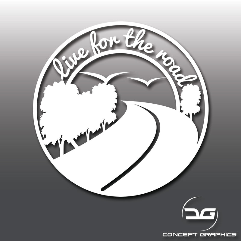 Live for the road vinyl sticker