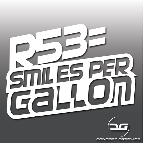 R53 = Smiles Per Gallon Funny Mini Cooper S Car Vinyl Decal Sticker