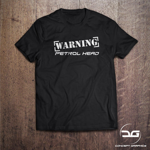 Warning Petrol Head Novelty joke T-Shirt