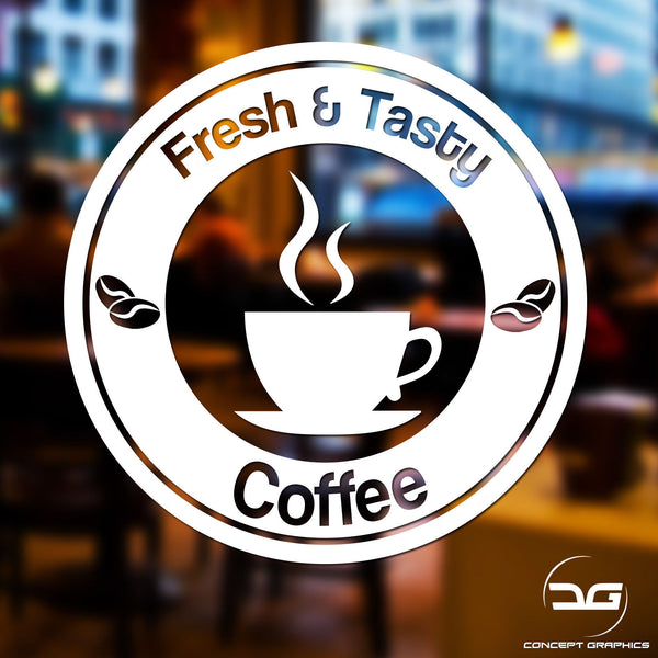 Fresh & Tasty Coffee Coffee Shop Advertising Window Wall Vinyl Decal Sticker Sign