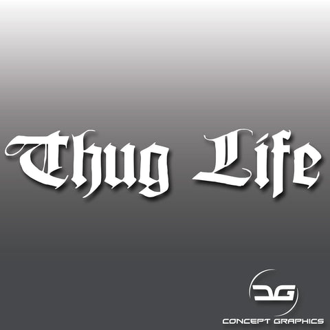 Thug Life Meme Decal Sticker