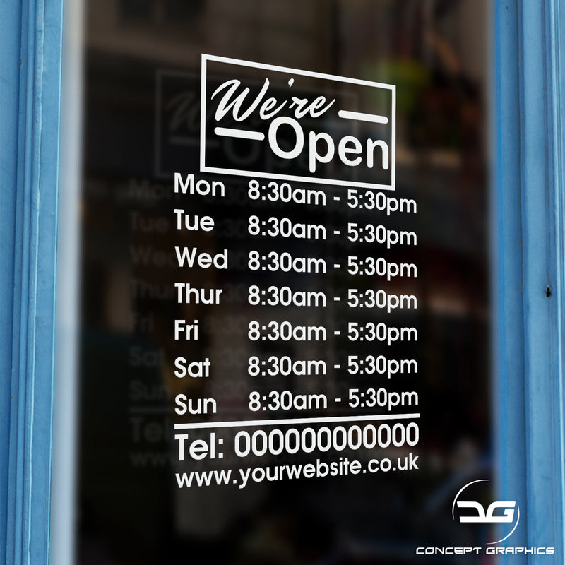 We're Open Personalised Opening Hours Times Window Vinyl Decal Sticker Sign Door Example