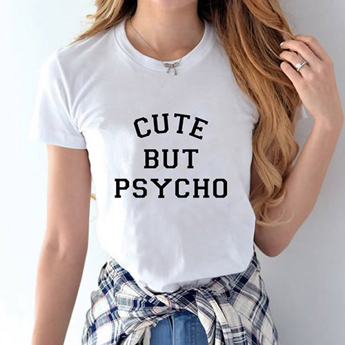 CUTE BUT PSYCHO SHIRT