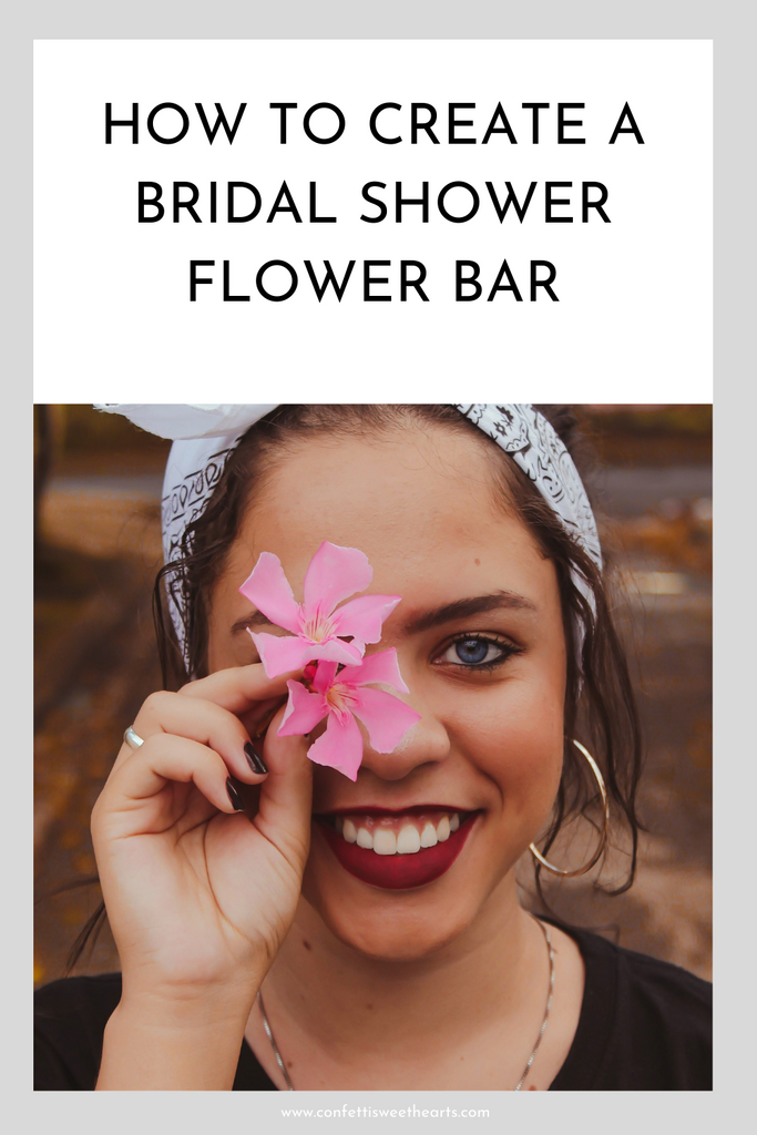 How to create a Bridal Shower flower bar