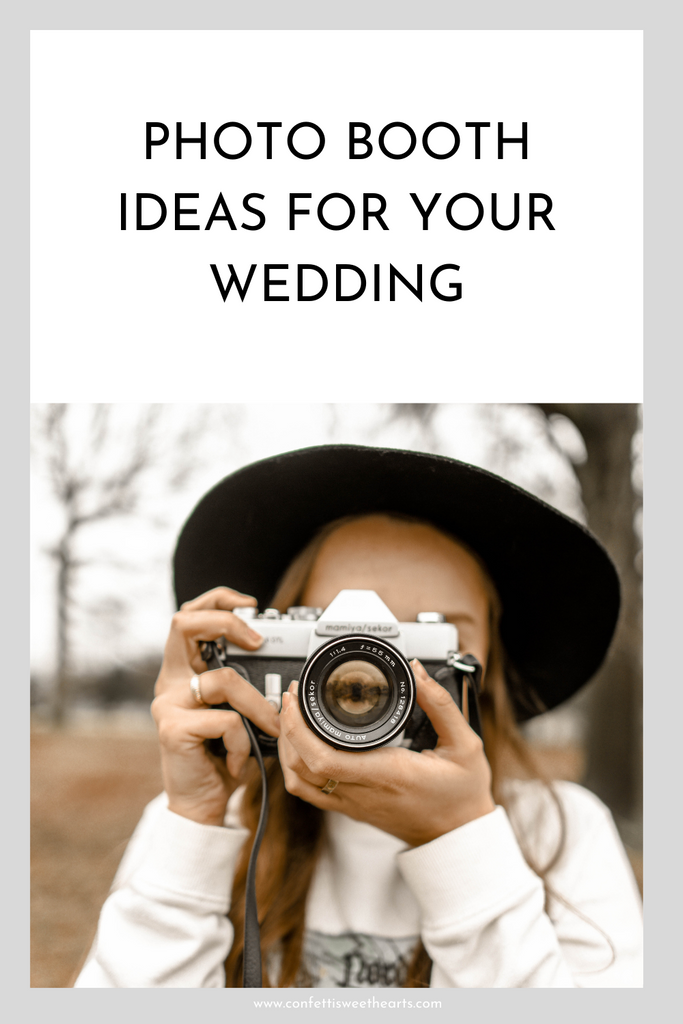 Photo Booth Ideas for your Wedding