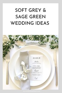 Soft Grey & Sage Green Wedding Ideas