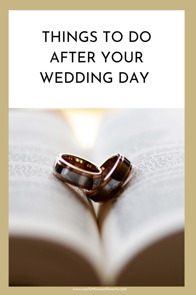 Things to do after your wedding day