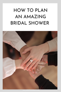 How to plan an amazing bridal shower
