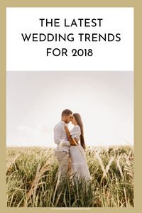 Wedding Trends 2018