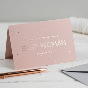 Personalised Thank you for being my Best Woman card
