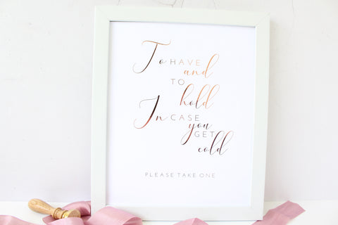 Foiled 'To have and to hold in case you get cold' Wedding Blanket Sign