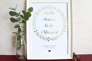 Personalised 'Tis the Season to be Married' Sign