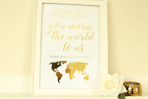 You mean the world to us! Guest Globe/Map/Book Sign