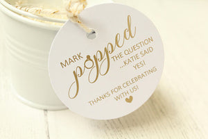 Personalised '...Popped the question ... said yes!' Favour Tags