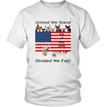 United We Stand Divided We Fall! - District Unisex Shirt
