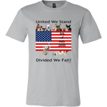United We Stand - Divided We Fall! - Men's Tees