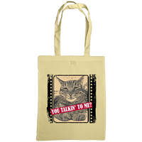 natural coloured you talkin'n to me with cat slogan tote bag