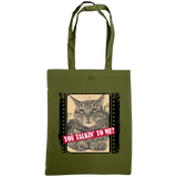 military green you talkin'n to me with cat slogan tote bag