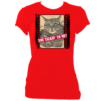 "red woman's fitted slogan t-shirt ""you talkin to me?"" with cat"