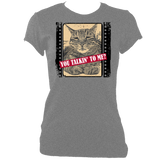 "grey woman's fitted slogan t-shirt ""you talkin to me?"" with cat"