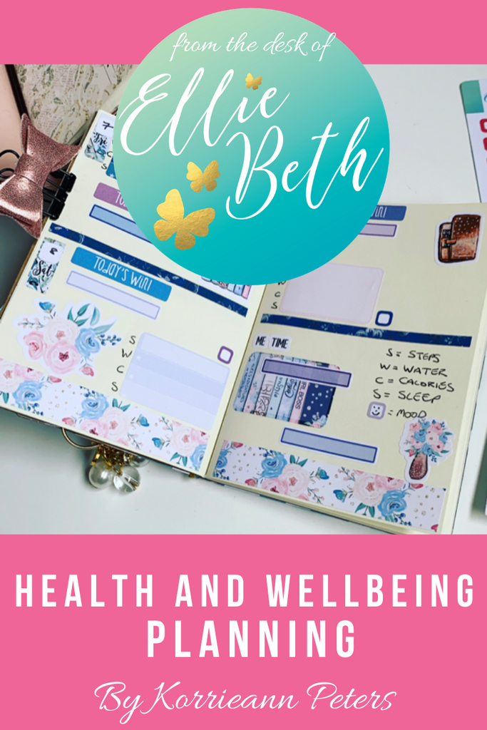 Wellbeing planning using EllieBeth Designs UK stickers