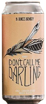 16 Oz Honey Don´t call me Darling