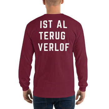 Ist Al Trug Verlof - Long Sleeve T-Shirt - Antwerp Only