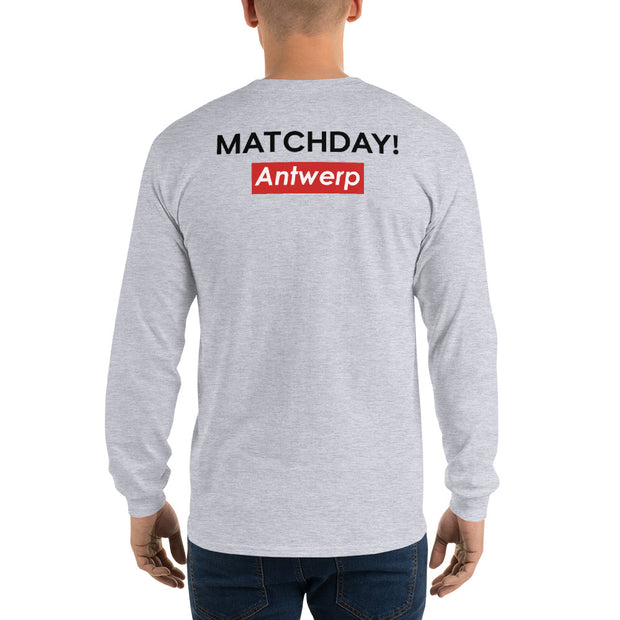 Matchday! - Long Sleeve T-Shirt - Antwerp Only