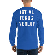 Ist Al Trug Verlof - Long Sleeve T-Shirt