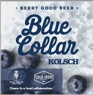 Blue Collar kolsh beer a collaboration with Cold Iron Brewery Ironwood, Michigan