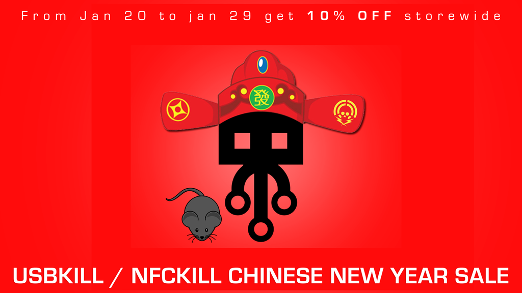 USBKill / NFCkill chinese new year sale 2020- happy new year of the Rat