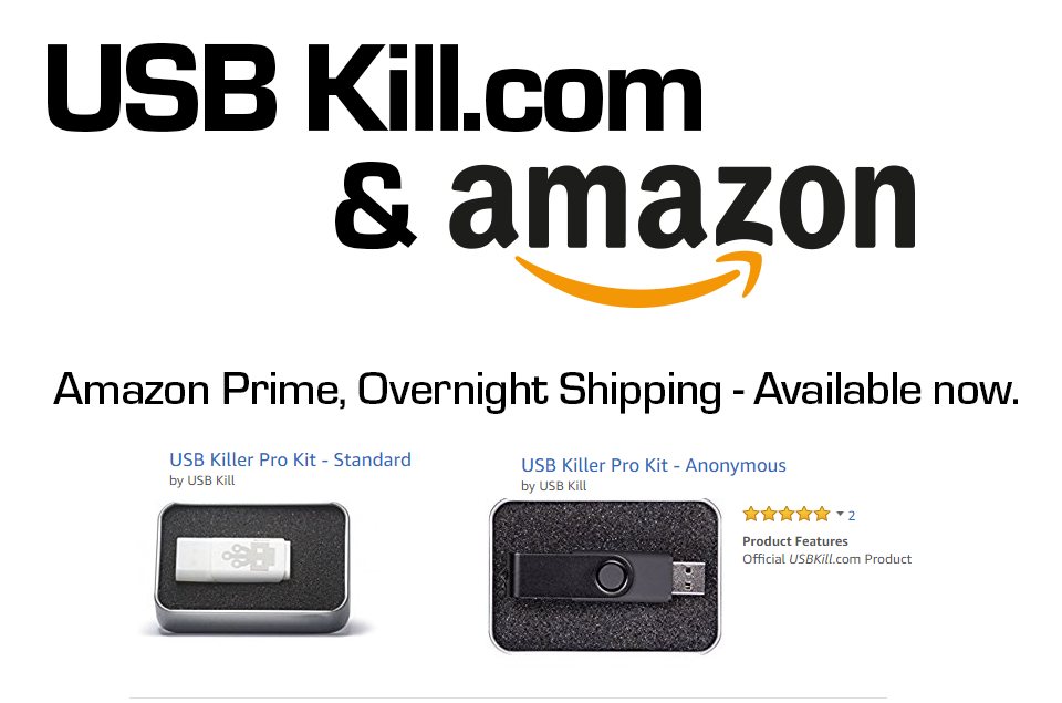 Official USBKill Pro Kits available on Amazon Prime!