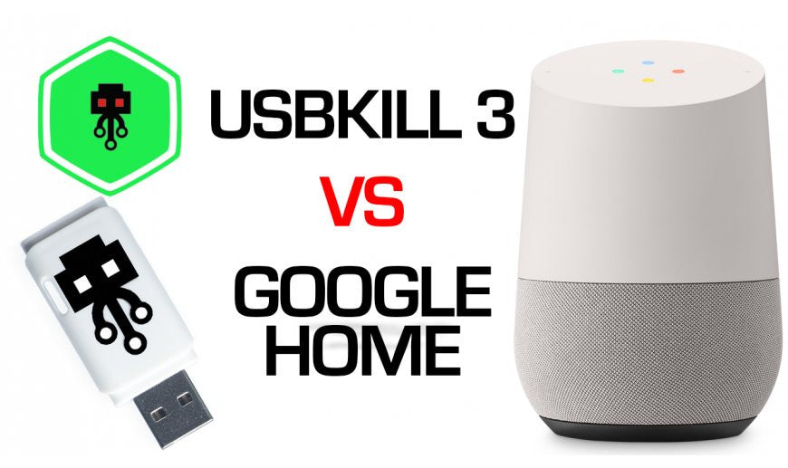 USB Killer 3.0 VS Google Home