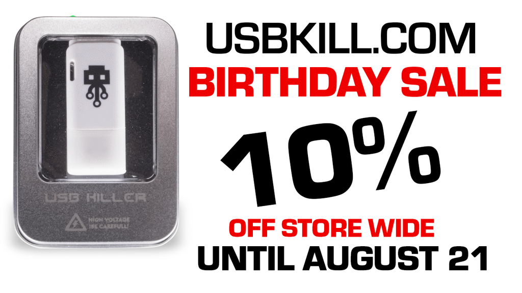 USB Kill - Birthday Sale!