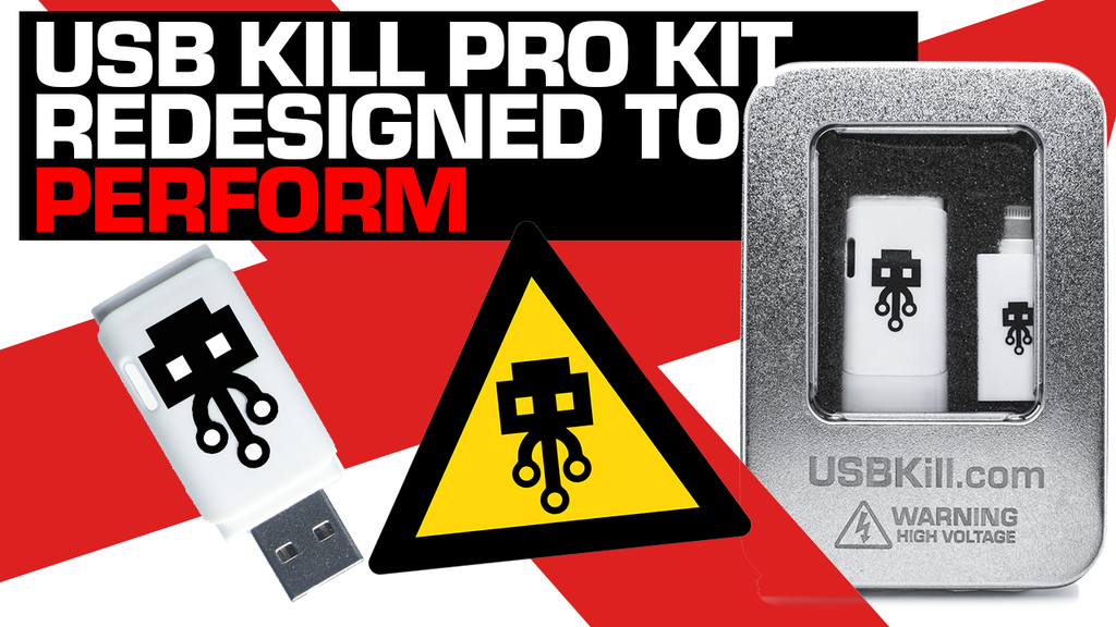 Meet the redesigned USB Kill Pro Kit