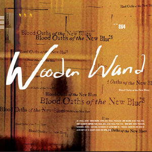 Wooden Wand - Blood Oaths of the New Blues (LP)